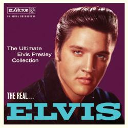 Elvis Presley - The Real... Elvis. The Ultimate Elvis Presley Collection