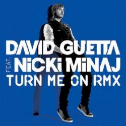 David Guetta Feat. Nicki Minaj - Turn Me On
