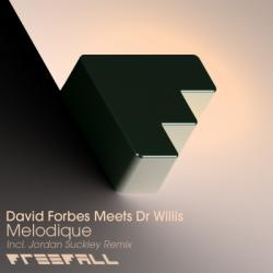 David Forbes meets Dr. Willis - Melodique