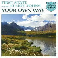 First State Feat. Elliot Johns - Your Own Way