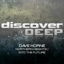 Dave Horne - Northern Heights / Into The Future