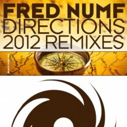 Fred Numf - Directions (2012 Remixes)