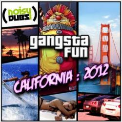 Gangsta Fun - California 2012