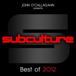 John O'Callaghan - Subculture Best Of 2012