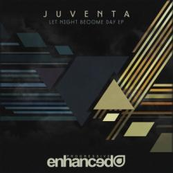 Juventa - Let Night Become Day EP