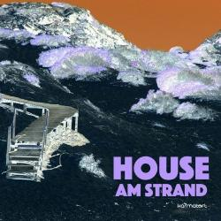VA - House Am Strand Vol 1: Relaxed Beach House Tunes