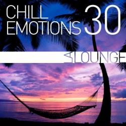 VA - Chill Emotions, Vol. 30