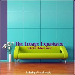 VA - The Lounge Experience Selected Chillout Vibes
