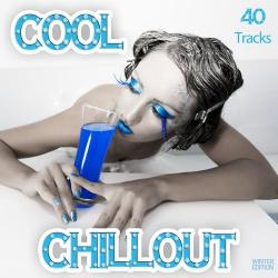 VA - Cool Chillout: Smooth Lounge Music Served for a Chilled Winter Season