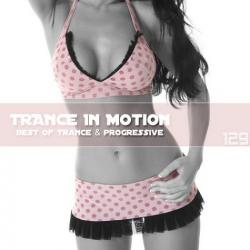 VA - Trance In Motion Vol.129