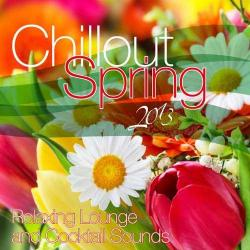 VA - Chillout Spring 2013 - Relaxing Lounge and Cocktail Sounds