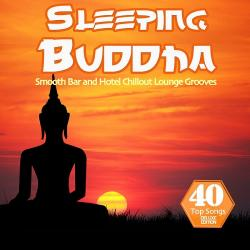 VA - Sleeping Buddha (40 Smooth Bar and Hotel Chillout Lounge Grooves for Easy Listening)