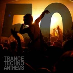 VA - 50 Trance Techno Anthems
