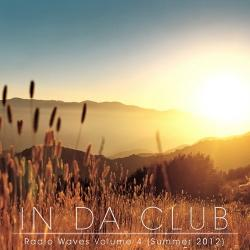 VA - In Da Club: Radio Waves Volume 4 (Summer 2012)