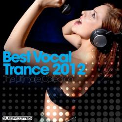VA - Best Vocal Trance 2012: The Ultimate Collection