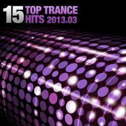 VA - 15 Top Trance Hits 2013.03