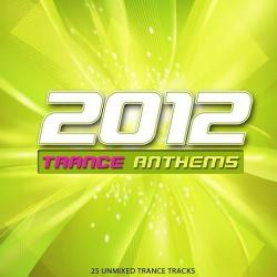 VA - 2012 Trance Anthems