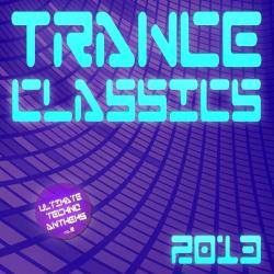 VA - Trance Classics 2013: Ultimate Techno Anthems Vol 2