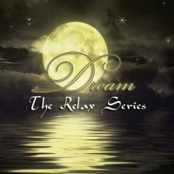 VA - The Relax Series. Dream