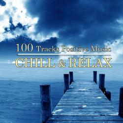 VA - Chill Relax. 100 Tracks Positive Music Vol.1