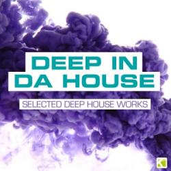VA - Deep in da House - Selected Deep House Works