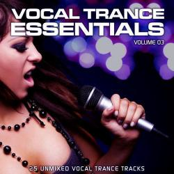 VA - Vocal Trance Essentials Vol.3