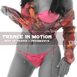 VA - Trance In Motion Vol.130