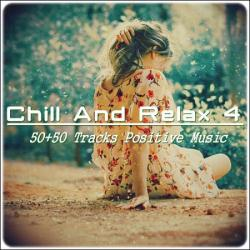 VA - Chill & Relax. 50+50 Tracks Positive Music Vol.4
