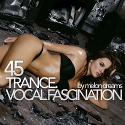 VA - Trance. Vocal Fascination 45