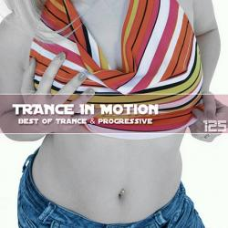 VA - Trance In Motion Vol.125