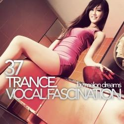 VA - Trance. Vocal Fascination 37