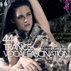 VA - Trance. Vocal Fascination 44