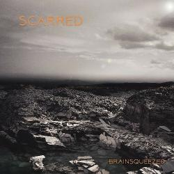 Brainsqueezed - Scarred