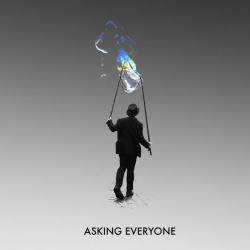 Asking Everyone - Asking Everyone