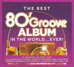 VA - The Best 80s Groove Album In The World... Ever!