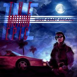 The Motion Epic - West Coast Dreams