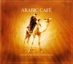 Arabic Cafe: Songs That Shooked Europe