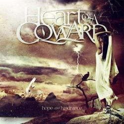 Heart Of A Coward - Hope Аnd Hinderence
