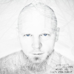 Ben Moody - You Can't Regret What You Don't Remember