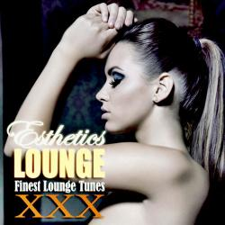 VA - Esthetics Lounge Vol.30. Finest Lounge Tunes