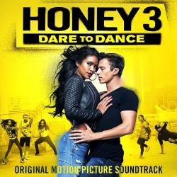 OST - Лапочка 3 / Honey 3: Dare to Dance