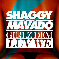 Shaggy feat. Mavado - Girlz Dem Luv We