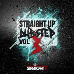 VA - Straight Up Dubstep! Vol. 3