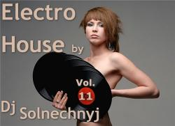 VA - Electro House by Dj Solnechnyj Vol.11