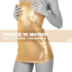 VA - Trance In Motion Vol.91