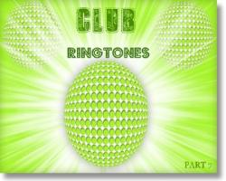 Mobile Ringtones - club mix Part 7