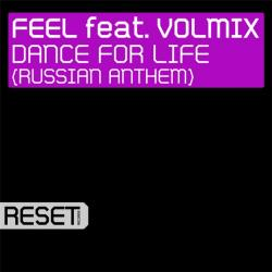 Feel feat Volmix - Dance For Life