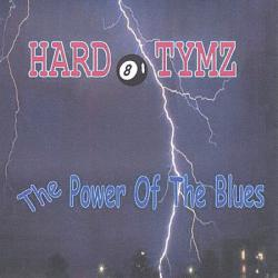 Fat Danny The Hard Tymz Blues Band - Power Of The Blues