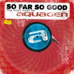 Aquagen - So Far So Good
