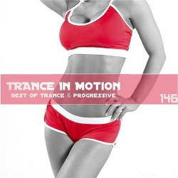 VA - Trance In Motion Vol.146